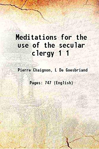 9789333619851: Meditations For The Use Of The Secular Clergy [Hardcover]