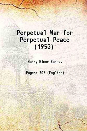 9789333620598: Perpetual War for Perpetual Peace (1953) [Hardcover]