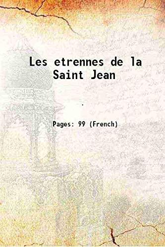 Les etrennes de la Saint Jean [Hardcover]: Anonymous
