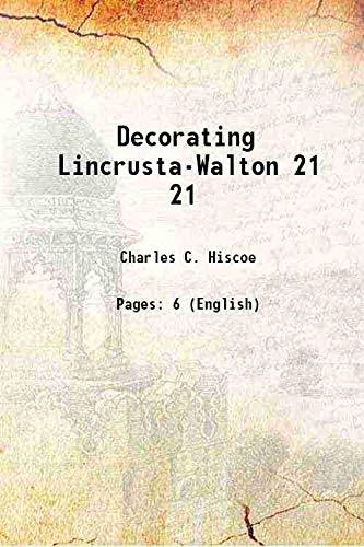 Decorating Lincrusta-Walton [Hardcover]: Charles C. Hiscoe