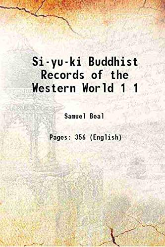 Si-yu-ki Buddhist Records of the Western World: Samuel Beal