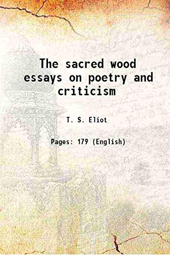 9789333627009: The sacred wood;: Essays on poetry and criticism,