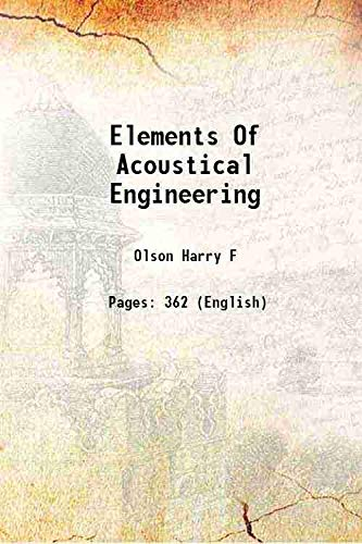 9789333630092: Elements Of Acoustical Engineering [Hardcover]