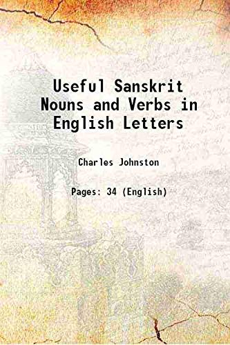 9789333630153: Useful Sanskrit Nouns and Verbs in English Letters 1892 [Hardcover]