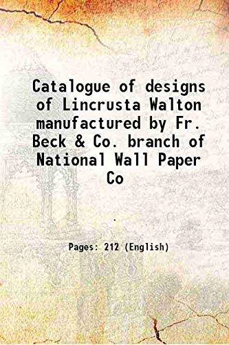 Catalogue of designs of Lincrusta Walton manufactured: Anonymous