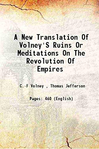 9789333634892: A new translation of Volney's ruins or Meditations on the revolution of empires 1802 [Hardcover]