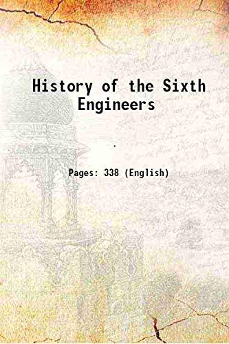 9789333635851: History of the Sixth Engineers 1920 [Hardcover]
