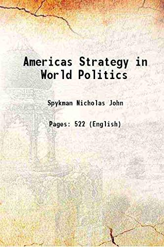 9789333638647: America a Strategy in world Politics 1942 [Hardcover]