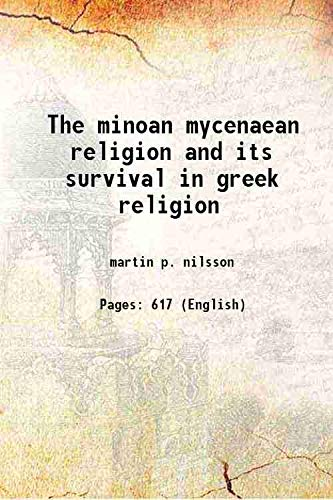 minoan mycenaean religion and its survival in: martin p. nilsson