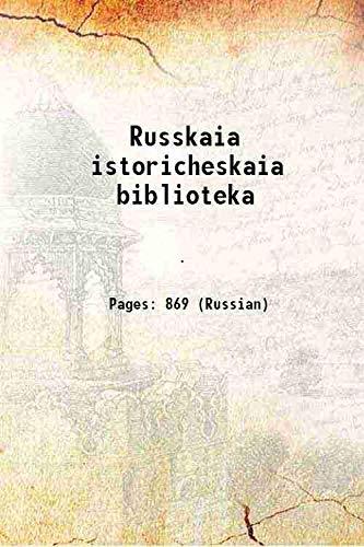 9789333644280: Russkaia istoricheskaia biblioteka 1903 [Hardcover]