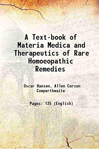 9789333644655: A Text-book of Materia Medica and Therapeutics of Rare Homoeopathic Remedies 1899 [Hardcover]