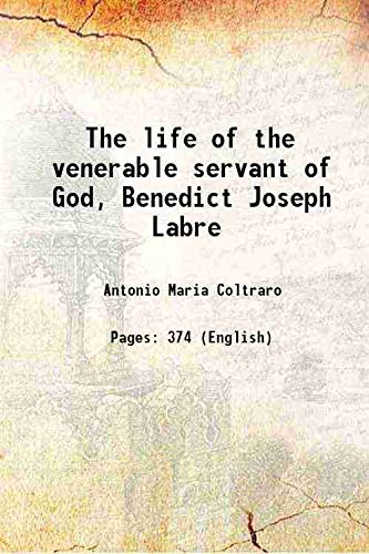 9789333646536: The Life Of The Venerable Servant Of God, Benedict Joseph Labre [Hardcover]