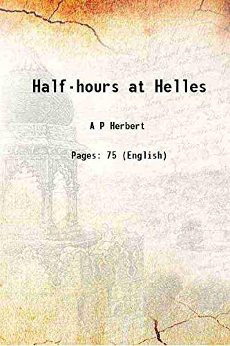 9789333646598: Half-hours at Helles 1916 [Hardcover]