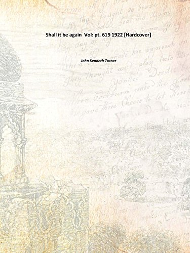 9789333652445: Shall it be again Vol: pt. 619 1922 [Hardcover]