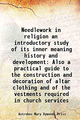 Needlework in religion an introductory study of