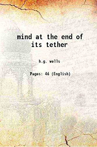 mind at the end of its tether: h.g. wells