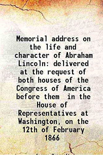 Memorial address on the life and character: George Bancroft