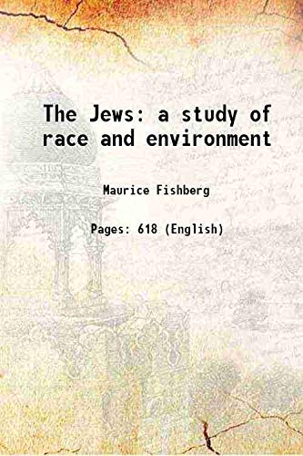 9789333654371: The Jews a study of race and environment 1911 [Hardcover]