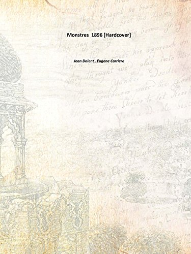 Monstres 1896 [Hardcover]: Jean Dolent ,