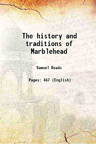 9789333654630: The history and traditions of Marblehead 1880 [Hardcover]
