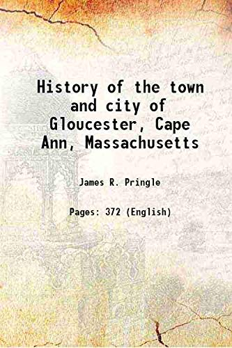 History of the town and city of: James R. Pringle