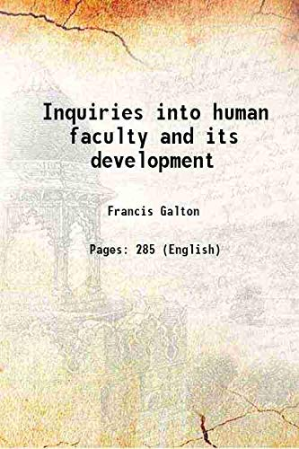 9789333655248: Inquiries into human faculty and its development 1908 [Hardcover]
