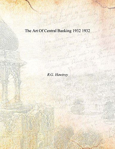 9789333655675: The Art Of Central Banking 1932 1932 [Hardcover]