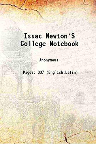 9789333658492: Issac Newton's College Notebook 1665 [Hardcover]