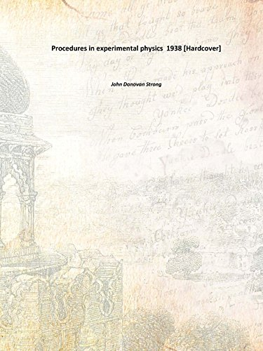 9789333659642: Procedures in experimental physics 1938 [Hardcover]