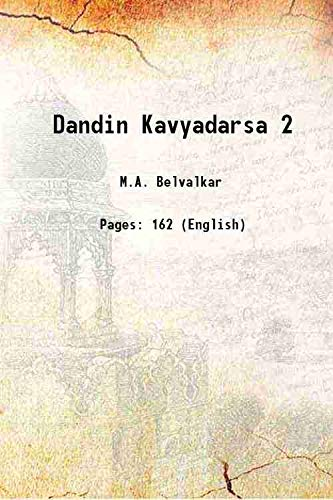 Dandin Kavyadarsa 2 [Hardcover]: M.A. Belvalkar