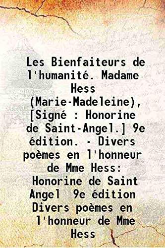 Les Bienfaiteurs de l'humanité. Madame Hess (Marie-Madeleine),: Honorine de Saint