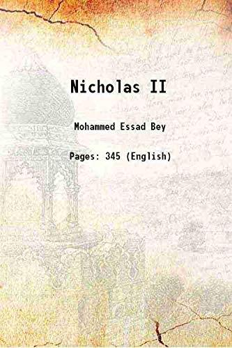 Nicholas II [Hardcover]: Mohammed Essad Bey