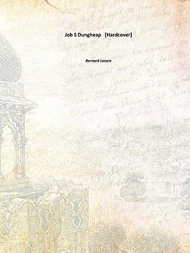 Job S Dungheap 1948 [Hardcover]: Bernard Lazare