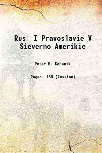 9789333669771: Rus' i pravoslavie v Sieverno Amerikie 1920 [Hardcover]