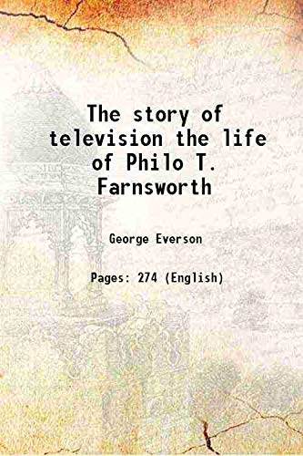 9789333670470: The Story Of Television The Life Of Philo T. Farnsworth [Hardcover]