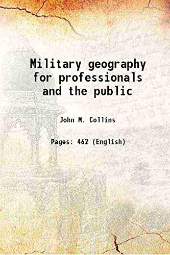 9789333672665: Military geography for professionals and the public 1998 [Hardcover]