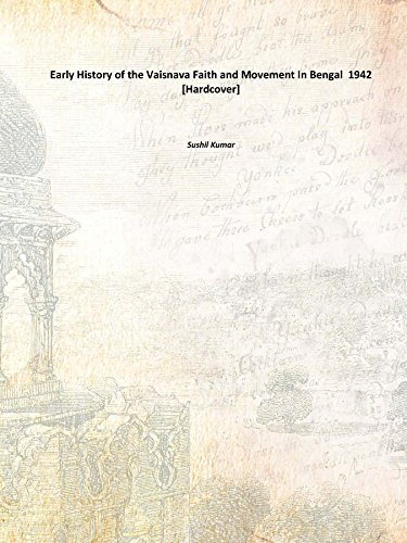 9789333673105: Early History of the Vaisnava Faith and Movement In Bengal 1942 [Hardcover]