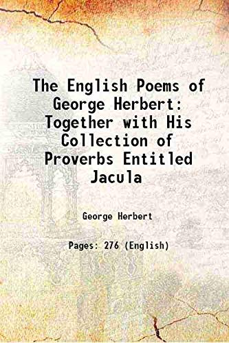 The English Poems of George Herbert Together: George Herbert