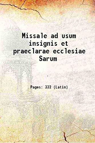 Missale ad usum insignis et praeclarae ecclesiae: Anonymous