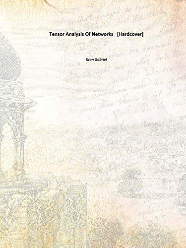 Tensor Analysis Of Networks [Hardcover]: Kron Gabriel