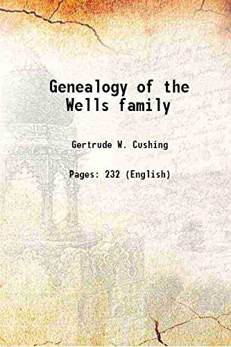 9789333682978: Genealogy of the Wells family [Hardcover]