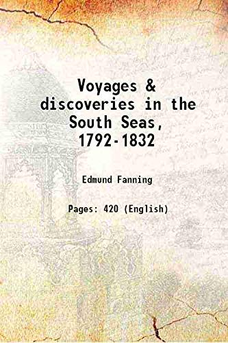 9789333684132: Voyages & discoveries in the South Seas, 1792-1832 1924 [Hardcover]