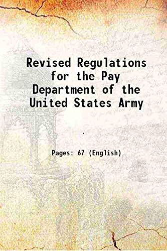 Revised Regulations for the Pay Department of: Anonymous