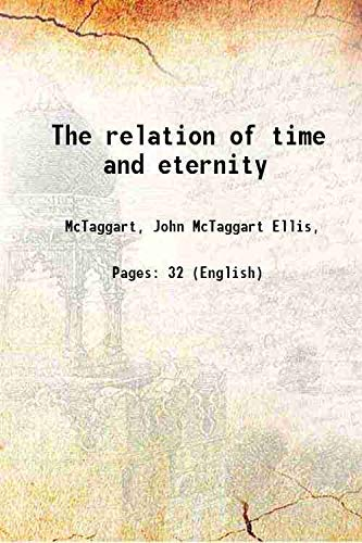 9789333687201: The relation of time and eternity 1908 [Hardcover]