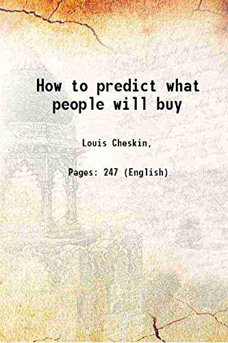 How to predict what people will buy: Louis Cheskin,