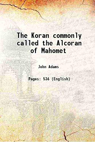 9789333691567: The Koran commonly called the Alcoran of Mahomet 1806 [Hardcover]