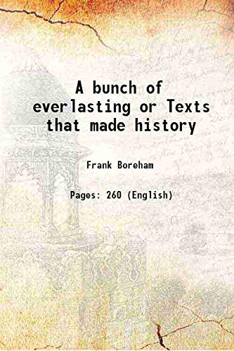 9789333694711: A bunch of everlasting or Texts that made history 1920 [Hardcover]