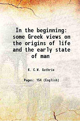 9789333695015: In the beginning some Greek views on the origins of life and the early state of man [Hardcover]