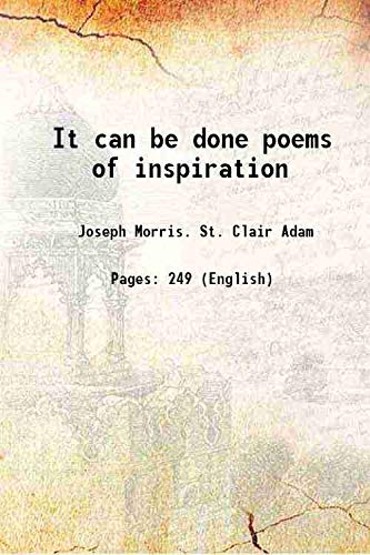 It can be done poems of inspiration: Joseph Morris. St.