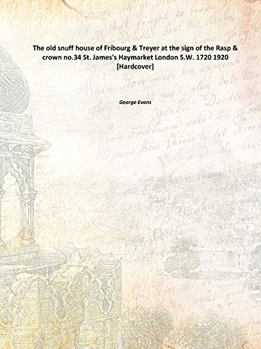 9789333697941: The old snuff house of Fribourg & Treyer at the sign of the Rasp & crown no.34 [Hardcover]